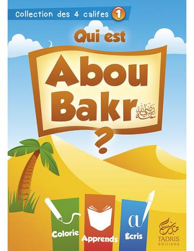 """Coloriage calife - """"Qui est Abû Bakr"""""""