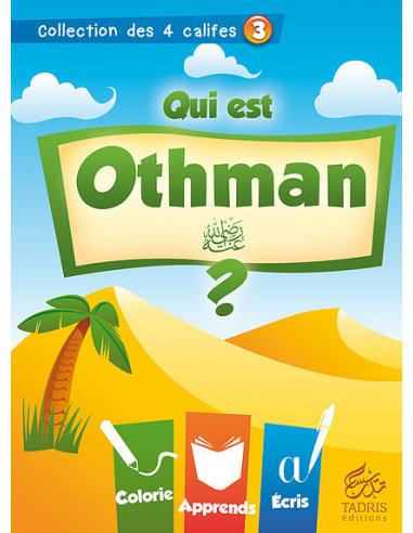 """Coloriage calife - """"Qui est Othman"""""""