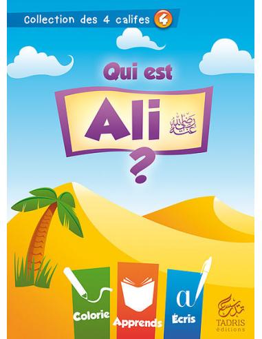 """Coloriage calife -  """"Qui est Ali"""""""