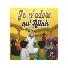 """Livre """"Je n'adore qu'ALlah """""""