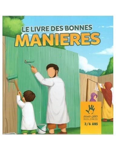 Le livre des bonnes manieres -...